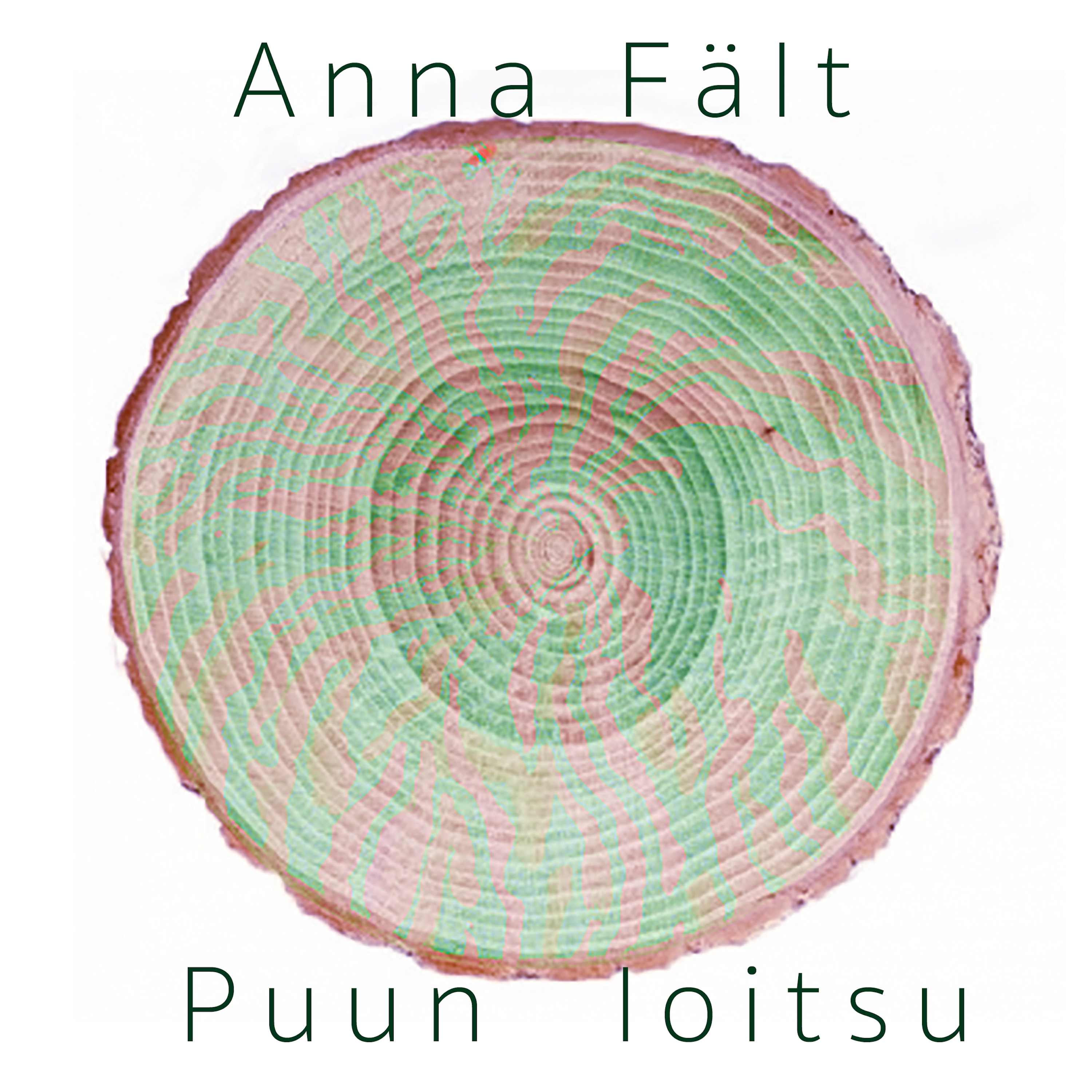 Anna Fält – Puun Loitsu (Single). Available at your favourite download or streaming service. monophon © 2018 (MPHSGL003)