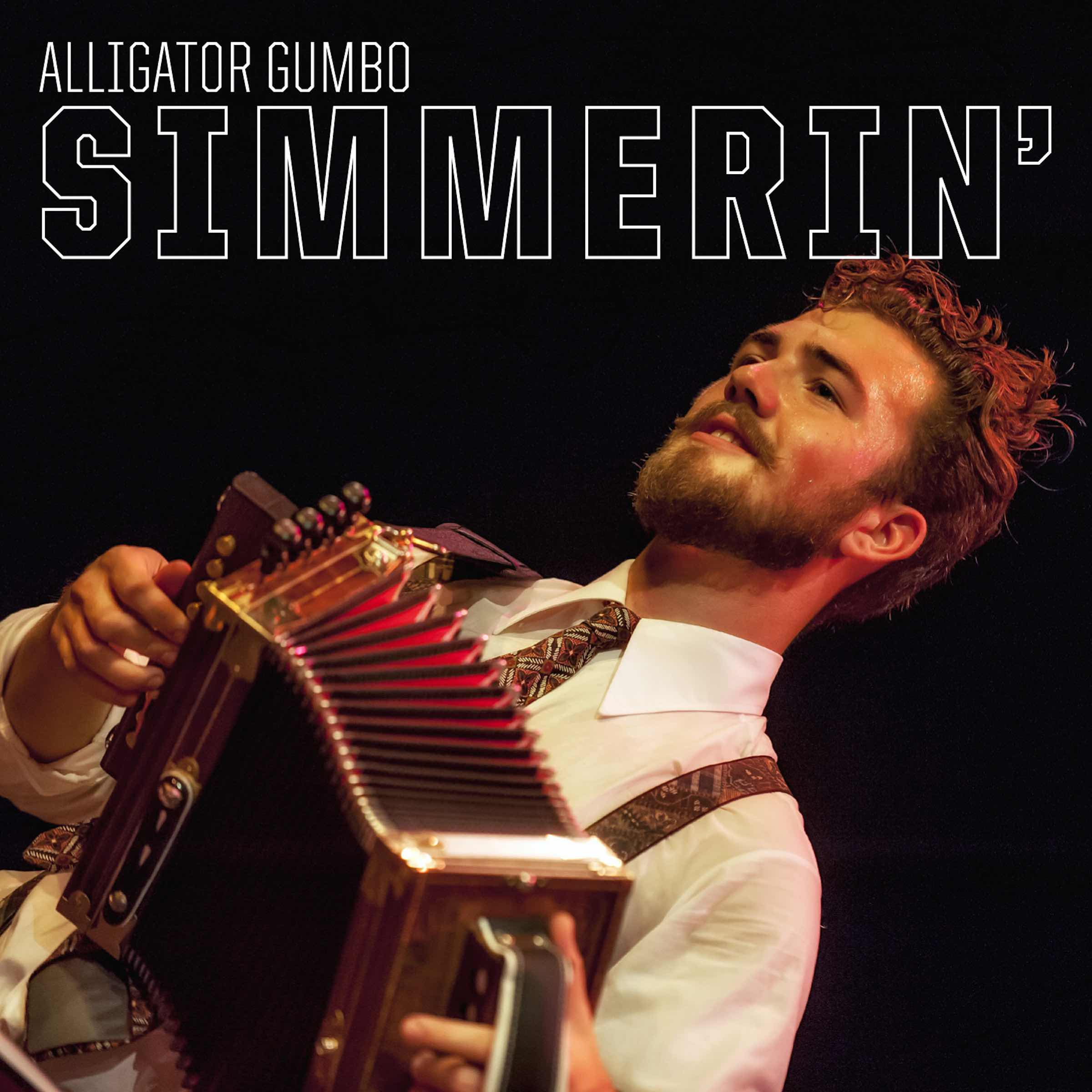 Alligator Gumbo – Simmerin'. No longer available from us. Since Nov. 2014 distributed by Rootsy.nu Alligator Gumbo - Simmerin' monophon MPHCD003, 2014.